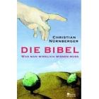 Die Bibel. Was man wirklich wissen muss