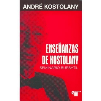 Enseñanzas de Kostolany. Seminario Bursátil