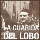 La guarida del lobo. Nazis y colaboracionistas en España