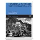 Història agrària dels Països Catalans. Vol. III: Edat Moderna