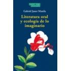 Literatura oral y ecología de lo imaginario