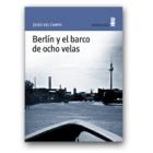 Berlín y el barco de las ocho velas