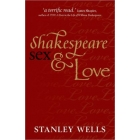 Shakespeare, Sex and Love
