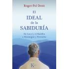 El ideal de la sabiduría: de Lao-zi y el Buda a Montaigne y Nietzsche