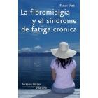 La fibromialgia y el sindrome de fatiga crónica