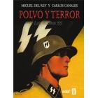 Polvo y terror. Las Waffen SS