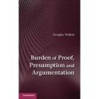 Burden of proof, pressumption, and argumentation