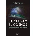 La cueva y el cosmos: encuentros chamánicos con otra realidad