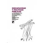 Discapacidad y políticas públicas. La experiencia real de los jóvenes con discapacidad en España