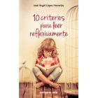 10 criterios para leer reflexivamente