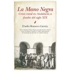 La Mano Negra. Crisis rural en Andalucía a finales del siglo XIX