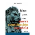 Ideas para una nueva constitución española