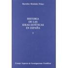 Historia de las ideas esteticas en España (2 vols.)