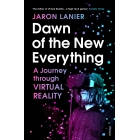 Dawn of the new everything. A Journey Through Virtual Reality