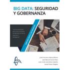 Big data: Seguridad y gobernanza