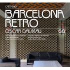 Barcelona Retro. Guía de arquitectura moderna y de artes aplicadas en Barcelona (1954-1980)  (Cast/Ingl.)