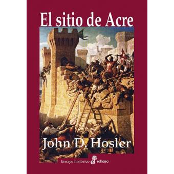 El sitio de Acre (1189-1191)