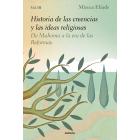 Historia de las creencias y las ideas religiosas. Vol. III. De Mahoma a la era de las Reformas