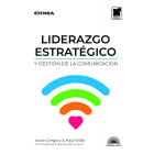 Lidearzgo estratégico y gestión de comunicación