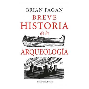 Breve historia de la arqueología