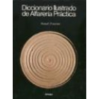 Diccionario ilustrado de alfarería práctica