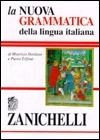 La nuova grammatica della lingua italiana Zanichelli