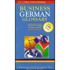 Business German glossary : English-German/German-English