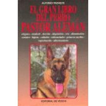 El gran libro del perro pastor alemán