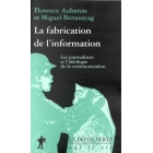 La fabrication de l'information (Les journalistes et l'idéologie de la
