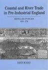 Coastal and river trade in pre-industrial England (Bristol and its region, 1680-1730)