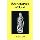 Secretaries of God (Women prophets in late medieval and early modern England)