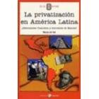 La privatización de América Latina ¿Reconquista financiera y económica de España?