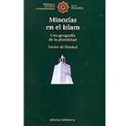 Minorías en el Islam : una geografía de la pluralidad