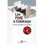 Les PIME a Catalunya : la força productiva catalana
