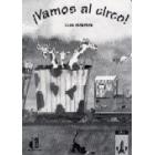 ¡Vamos al circo! Guía didáctica
