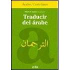 Traducir del árabe. Árabe/Castellano
