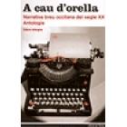A cau d'orella. Narrativa breu occitana del segle XX. Antologia (Edició bilingue)