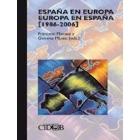España en Europa. Europa en España (1986-2006)