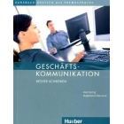 Geschäftskommunikation - Besser schreiben. Kursbuch mit Audio-CD