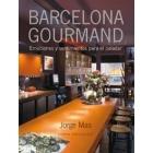 Barcelona Gourmand. Emociones y sentimientos para el paladar