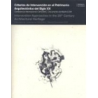 Criterios de intervención en el patrimonio arquitectónico del siglo XX