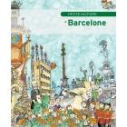 Petite Histoire de Barcelone