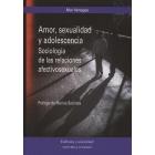 Amor, sexualidad y adolescencia. Sociologia de las relaciones afectivo-sexuales