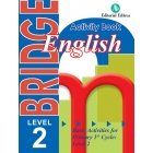 Bridge. Basic Activities for Primary 1st Cycle: Level 2