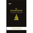 El Dhammapada. La senda de la perfección (Los 423 aforismos que ilustran las enseñanzas morales de Buda)