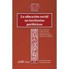 La educación social en territorios periféricos