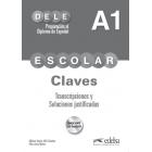 DELE Escolar A1. Claves