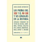 Los poemas del ser y del no ser y sus lenguajes en la historia (Antología plurilingüe)