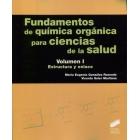 Fundamentos de química orgánica para ciencias de la salud. Volumen 1