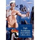 Dalí. Acadèmia neocubista i altres obres